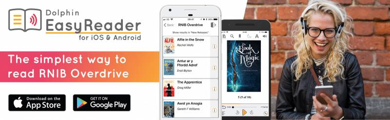Dolphin Computer Access Announces Free EasyReader App for Talking Books developed with RNIB