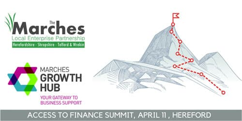 Access to Finance Summit, 11th April 2019 at Marches Growth Hub Hereford