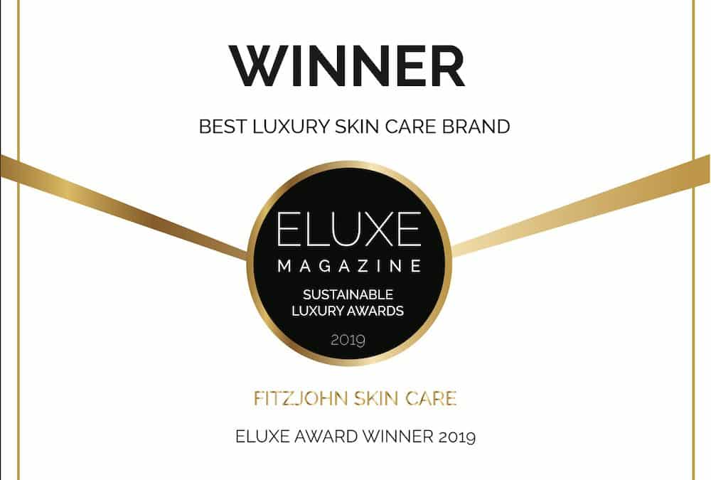 Fitzjohn Skin Care wins Best Luxury Skincare Brand  in the Eluxe Magazine Sustainable Luxury Awards 2019