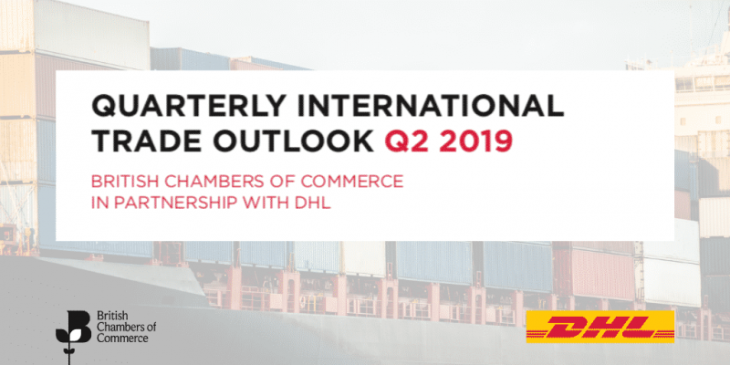 BCC/DHL: Give UK businesses the confidence they need to trade internationally