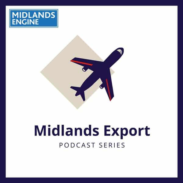 The Department for International Trade and Midland export launch podcast series to inspire businesses to export