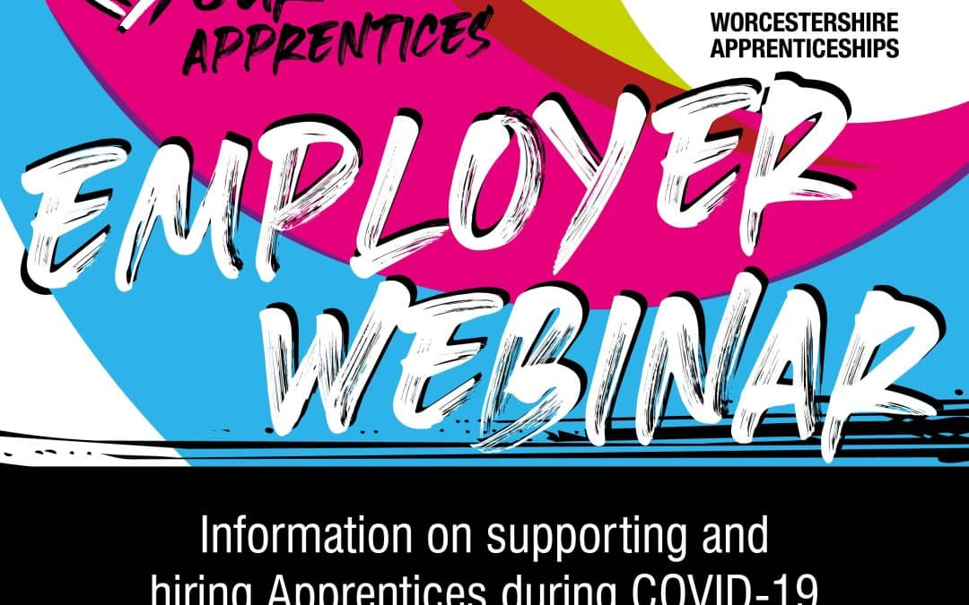 Love Your Apprentice Employer Webinar – Monday 13 July 2020