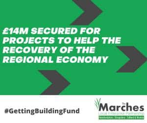 £14m boost for Marches LEP region to support economic recovery