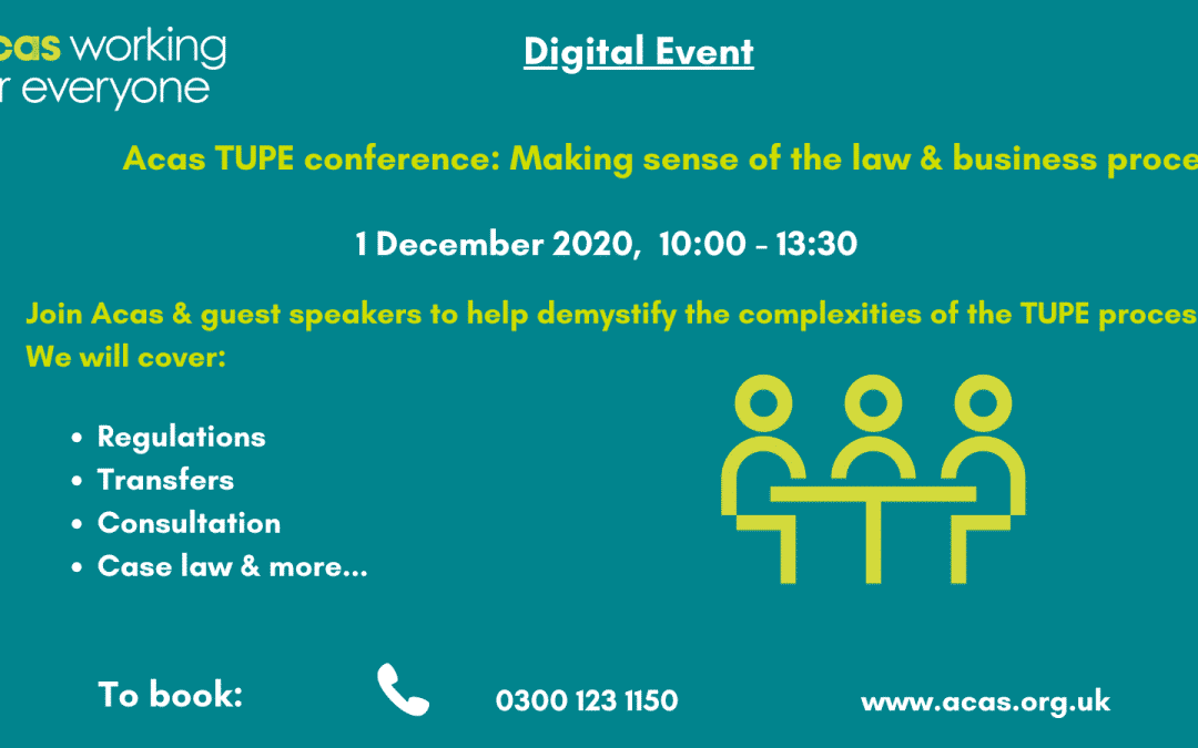 Digital Acas TUPE Conference: Making sense of the law & business process, 1st December 2020, 10:30-13:30, £115.00 per person