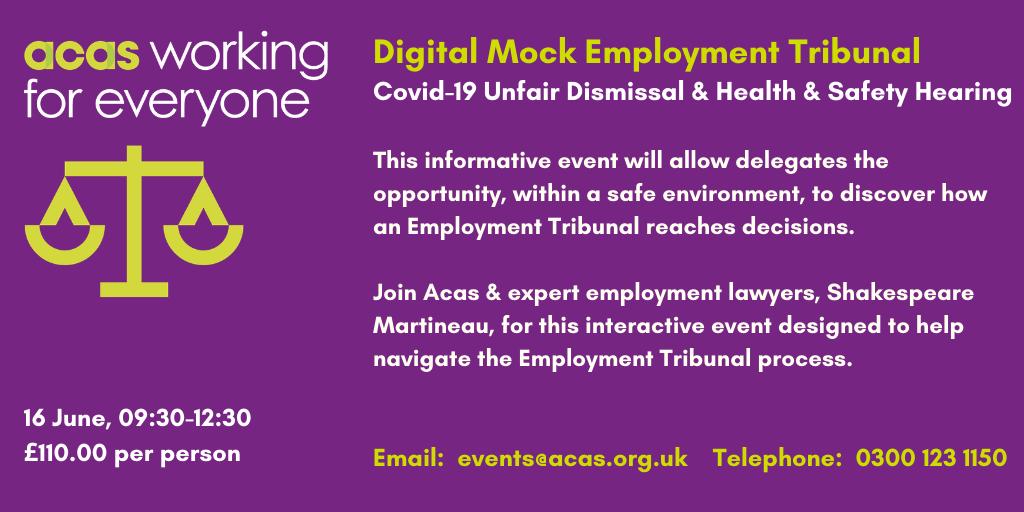 Acas Digital Mock Employment Tribunal: June 16 2021, 09:30-12:30.